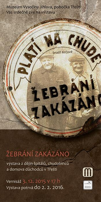 Žebrání zakázáno výstava v muzeu Třešť